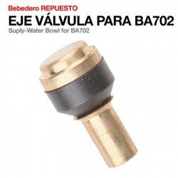Bebedero Repuesto Eje Valvula para BA702  Zaldi